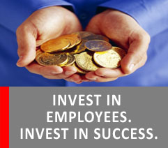 INVEST IN EMPLOYEES. INVEST IN SUCCESS.