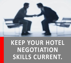 KEEP YOUR HOTEL NEGOTIATION SKILLS CURRENT