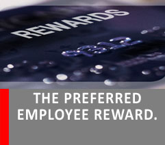 THE PREFERRED EMPLOYEE REWARD